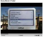 Scary Movie 4 και iPod
